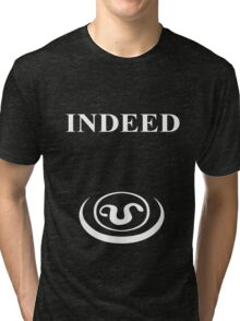 Indeed - Teal'c forehead symbol Tri-blend T-Shirt