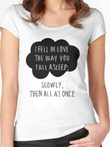 I Fell in Love the Way You Fall Asleep Women's Fitted Scoop T-Shirt