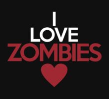 I love zombies by onebaretree