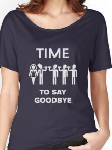Time To Say Goodbye (Team Groom / Stag Party) White Women's Relaxed Fit T-Shirt