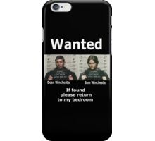 Winchesters Wanted... With white lettering  iPhone Case/Skin