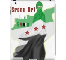 SPEAK UP for SYRIA! iPad Case/Skin