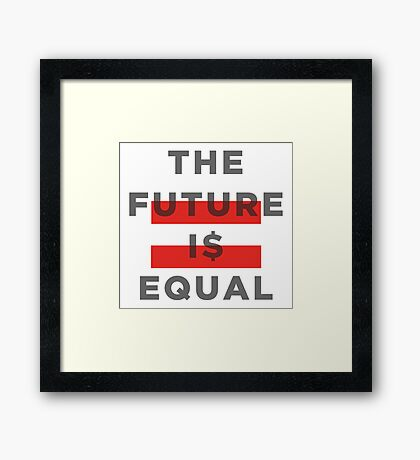 Official THE FUTURE I$ EQUAL Apparel by Hope Solo Framed Print