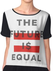 Official THE FUTURE I$ EQUAL Apparel by Hope Solo Chiffon Top