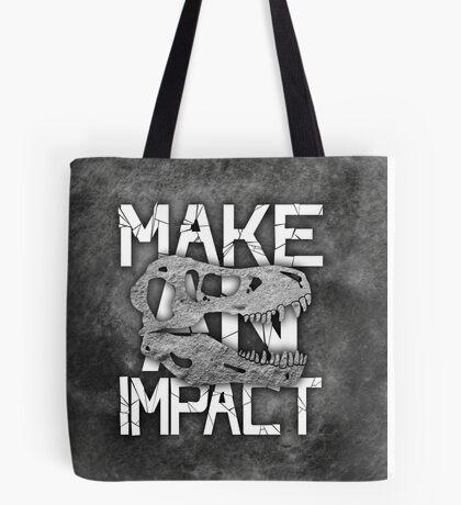 Make An Impact Tote Bag