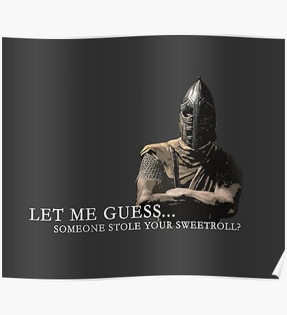 Let Me Guess... Someone Stole Your Sweetroll? Poster