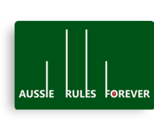 Aussie Rules Forever Canvas Print