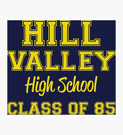 Hill Valley High School Photographic Print