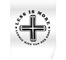 Less Is More Column Black Mies Van Der Rohe Architecture Tshirt Poster