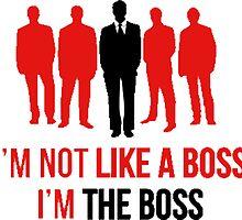 I'm the boss by tadbubble