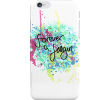 Forever a fangirl iPhone Case/Skin