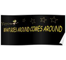 What goes around comes around ( WITCH ) Poster