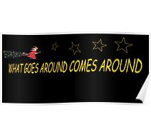 What comes around goes around ( Wizard ) Poster
