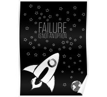Failure is not an option Poster