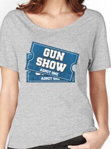 Gun Show Tickets Women's Relaxed Fit T-Shirt