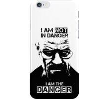 Breaking Bad - Heisenberg - I am the danger! T-shirt iPhone Case/Skin