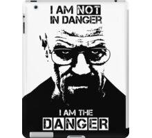 Breaking Bad - Heisenberg - I am the danger! T-shirt iPad Case/Skin