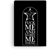The Sisters of Mercy - The World's End - Fuck me and Marry me Young Canvas Print