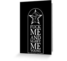 The Sisters of Mercy - The World's End - Fuck me and Marry me Young Greeting Card