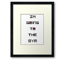 I'm Going to the Gym (Pokemon) Framed Print