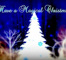 Have a Magical Christmas by ©The Creative  Minds