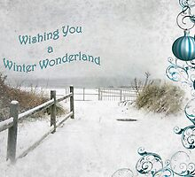 """""""Wishing You a Winter Wonderland"""" ~ Greeting Card by Susan Werby"""
