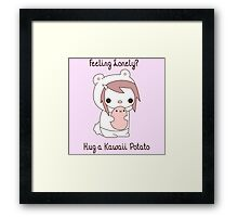 Hug a Kawaii Potato :3 Framed Print