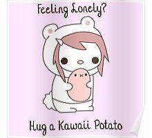 Hug a Kawaii Potato :3 Poster