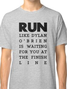 RUN - Dylan O'Brien  Classic T-Shirt