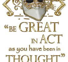"Shakespeare King John ""Be Great"" Quote by Sally McLean"