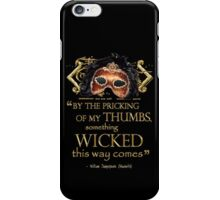 "Shakespeare Macbeth ""Something Wicked"" Quote iPhone Case/Skin"