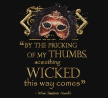"""Shakespeare Macbeth """"Something Wicked"""" Quote Kids Clothes"""
