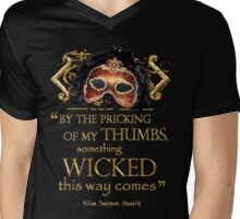 "Shakespeare Macbeth ""Something Wicked"" Quote Mens V-Neck T-Shirt"