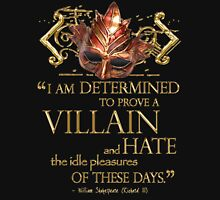 Shakespeare Richard III Villain Quote Unisex T-Shirt