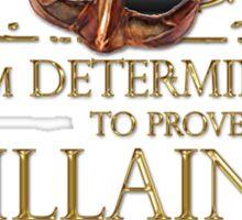 Shakespeare Richard III Villain Quote Sticker