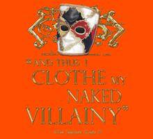 Shakespeare's Richard III Naked Villainy Quote Kids Tee