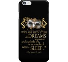 Shakespeare The Tempest Dreams Quote iPhone Case/Skin