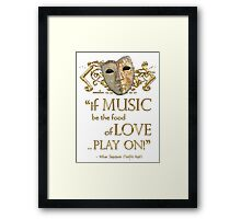 Shakespeare Twelfth Night Love Music Quote Framed Print