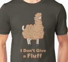 I Don't Give a Fluff Unisex T-Shirt