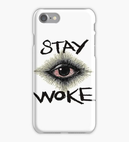 Stay Woke iPhone Case/Skin