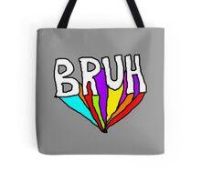 BRUH Tote Bag