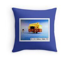 Do you really need it? Throw Pillow