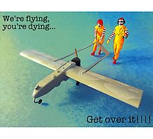 We're flying, you're dying- get over it! by TimConstable