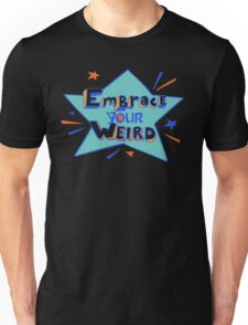 Official Felicia Day - Embrace Your Weird Apparel Unisex T-Shirt