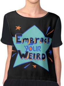 Official Felicia Day - Embrace Your Weird Apparel Chiffon Top
