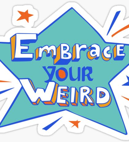 Official Felicia Day - Embrace Your Weird Apparel Sticker