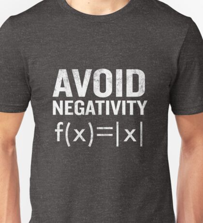 Avoid Negativity Funny Functions Math Student Teach Unisex T-Shirt