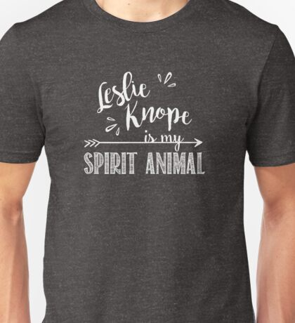 Leslie Knope is My Spirit Animal - Parks and Recreation TV Show Unisex T-Shirt