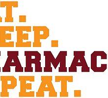 Eat. Sleep. Pharmacy. Repeat by tinster4x4