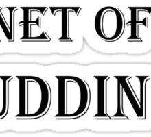 Planet of the Pudding Brains Sticker